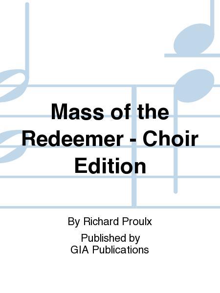 Mass of the Redeemer - Choir Edition