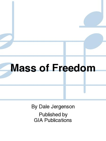 Mass of Freedom