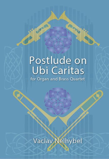 Postlude on UBI CARITAS