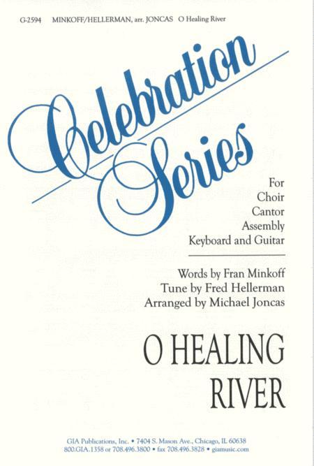 O Healing River
