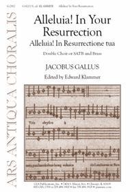 Alleluia! In Your Resurrection