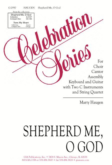 Shepherd Me, O God