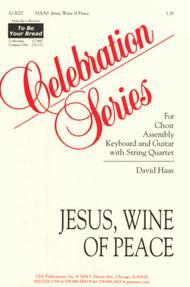 Jesus, Wine of Peace