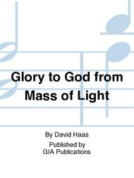 Glory to God from Mass of Light