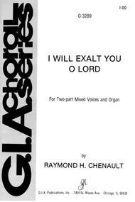 I Will Exalt You, O Lord