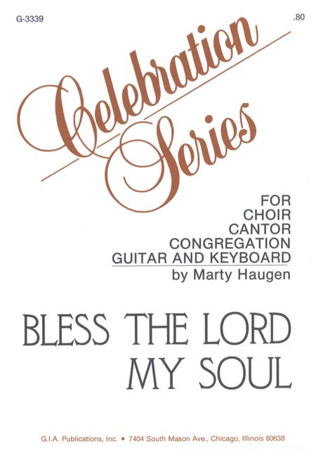 Bless the Lord, My Soul