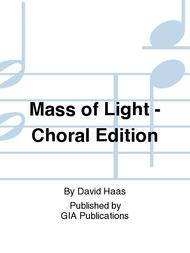 Mass of Light - Choral Edition