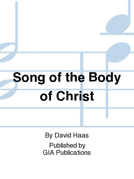 Song Of The Body Of Christ Sheet Music By David Haas - Sheet Music Plus