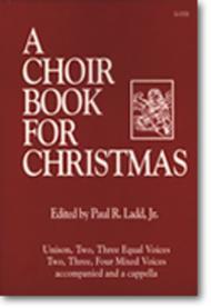 A Choir Book for Christmas