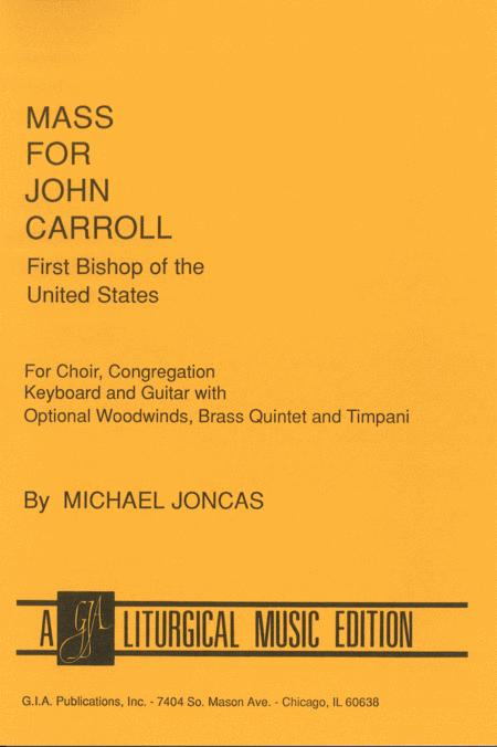 Mass for John Carroll - Choral / Accompaniment edition