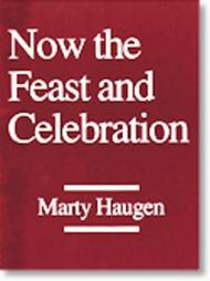 Now the Feast and Celebration (Vocal/Keyboard/Guitar Score)