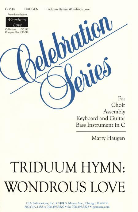 Triduum Hymn: Wondrous Love