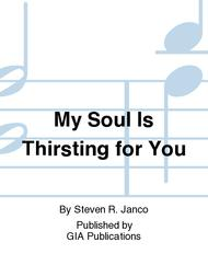 My Soul Is Thirsting for You