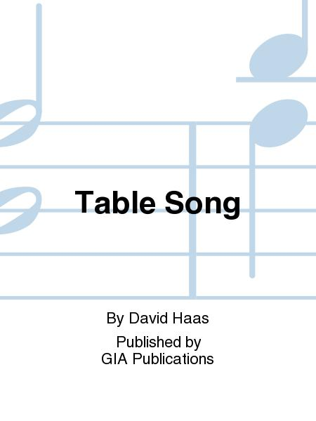 Table Song Sheet Music By David Haas Sheet Music Plus