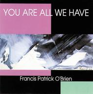 You Are All We Have - Music Collection