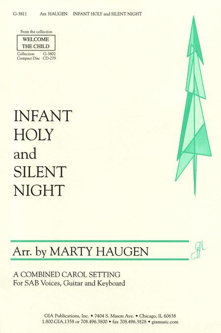 Infant Holy / Silent Night