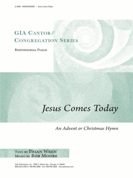 Jesus Comes Today