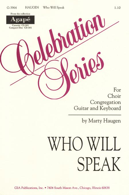 Who Will Speak?