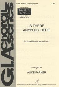 is there anybody here ssatb voices and solo
