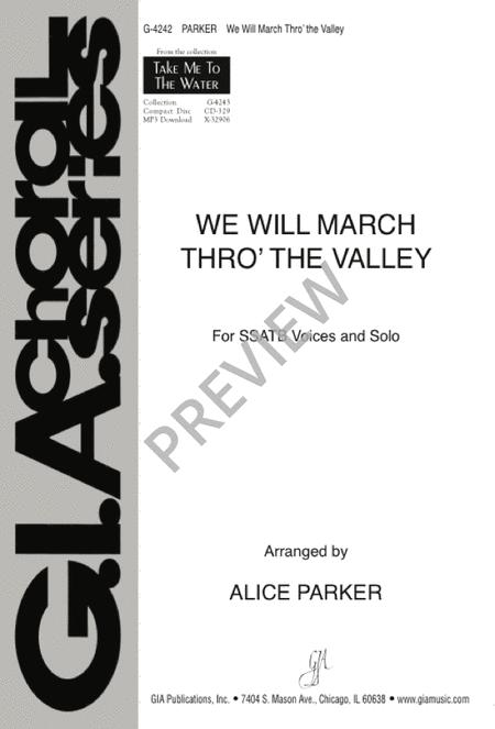We Will March Thro' the Valley