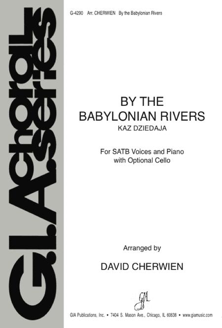 By the Babylonian Rivers