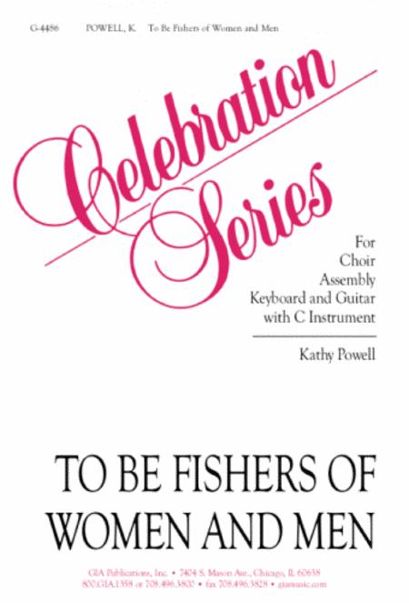 To Be Fishers of Women and Men