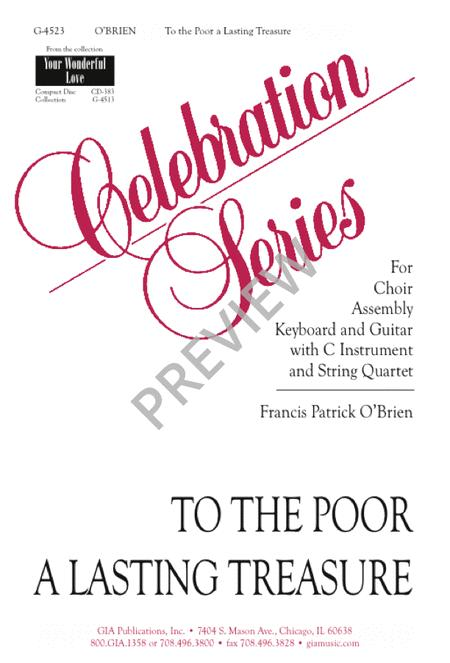 To the Poor a Lasting Treasure