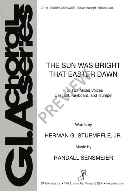 The Sun Was Bright That Easter Dawn