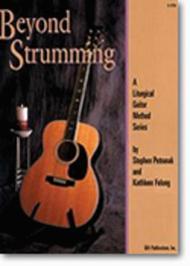 Beyond Strumming - Book 1