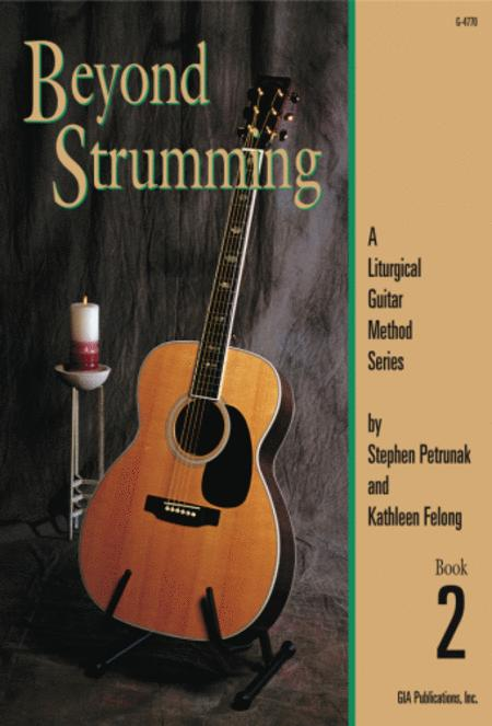 Beyond Strumming - Book 2