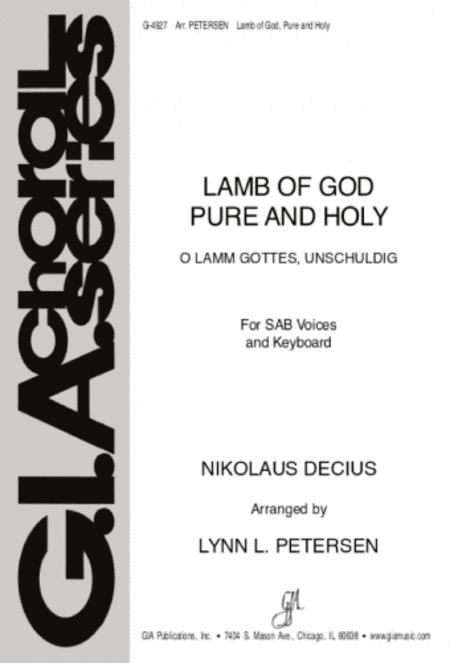 Lamb of God, Pure and Holy