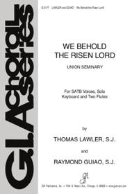 We Behold the Risen Lord