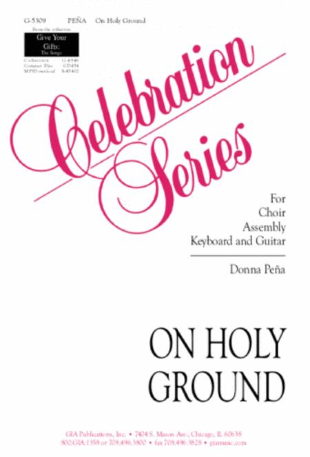 On Holy Ground Sheet Music By Donna Pena / Various - Sheet Music Plus