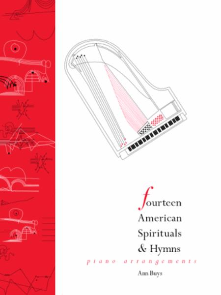 Fourteen American Spirituals and Hymns