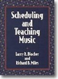 Scheduling and Teaching Music