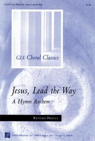 Jesus, Lead the Way