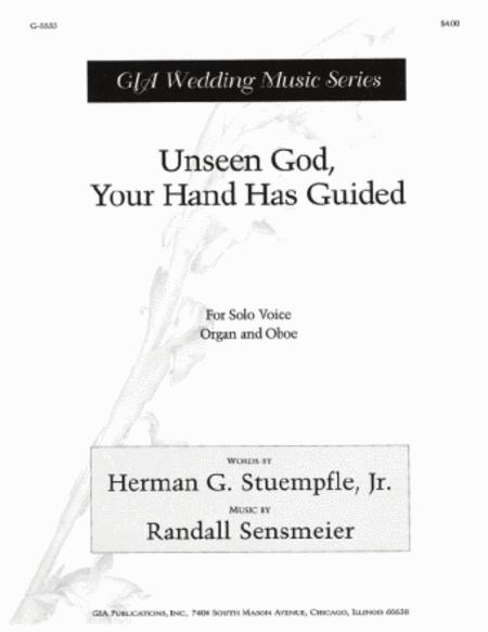 Unseen God, Your Hand Has Guided