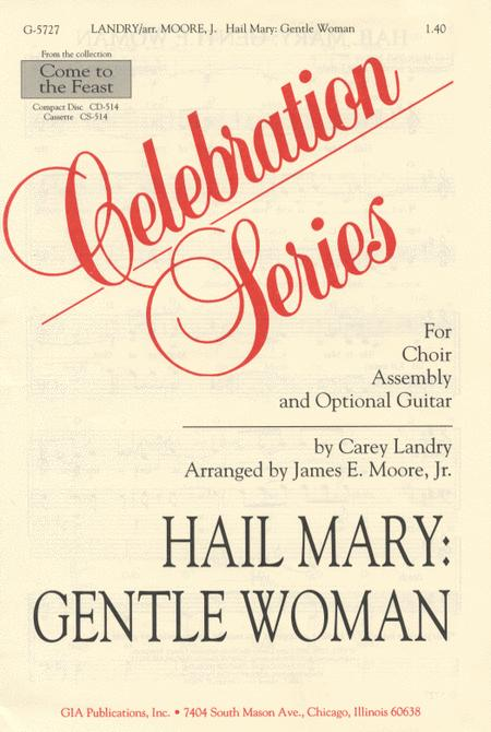 Hail Mary: Gentle Woman