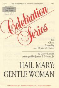 Hail Mary: Gentle Woman Sheet Music By Carey Landry - Sheet
