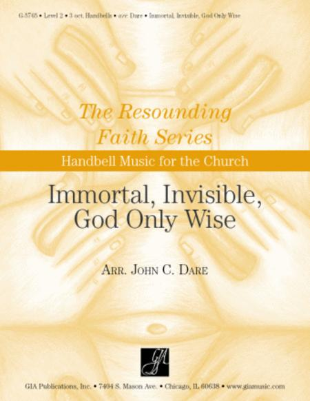Immortal, Invisible, God Only Wise - Handbells