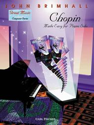 Chopin Made Easy For Piano Solo