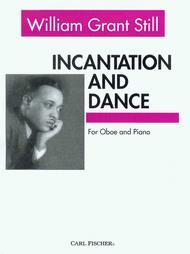 Incantation and Dance