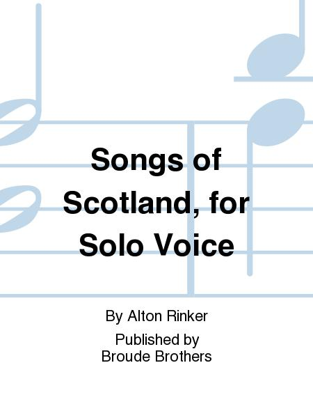 Songs of Scotland for Solo Voice