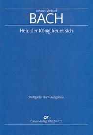 Lord, the kings finds happiness (Herr, der Konig freuet sich)