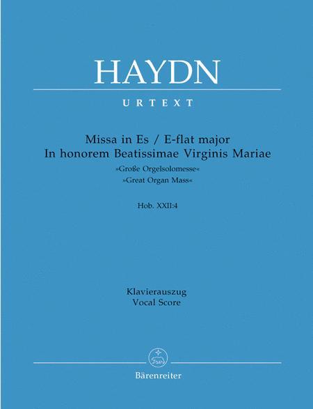 Missa in honorem Beatissimae Virginis Mariae E flat major Hob. XXII:4 'Great Organ Mass'