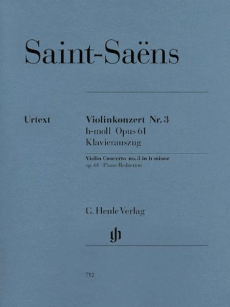 Concerto for Violin and Orchestra in B minor Op. 61, No. 3