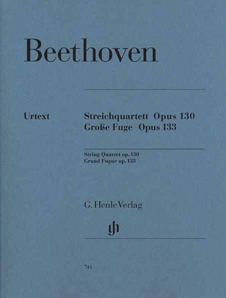 String Quartet Op 130 Grosse Fugue Op 133