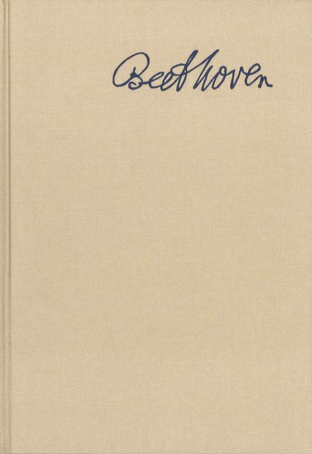 Beethoven Correspondence - Volume 1: 1783-1807