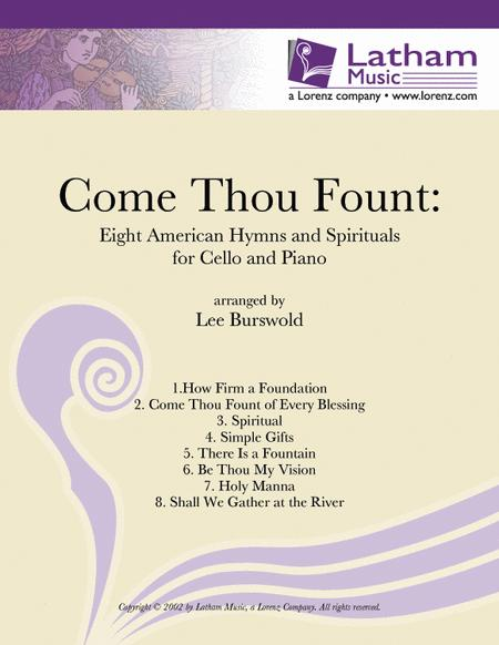 Come Thou Fount: Eight American Hymns and Spirituals for Cello and Piano