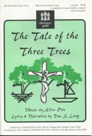 The Tale of the Three Trees